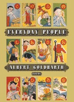Everyday People: Poems by Albert Goldbarth