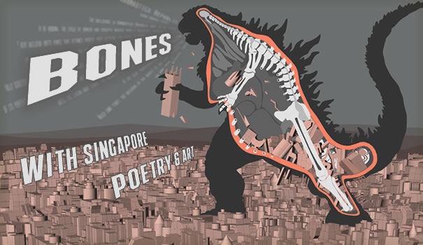 "Image advertisement for Fusion #8: Bones; ""Bones with Singapore poetry and art"""