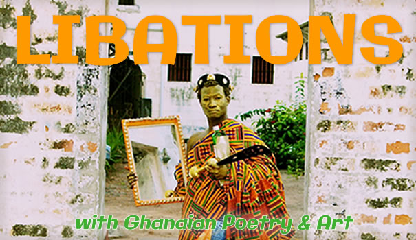 Fusion 9: Libations, with Ghana