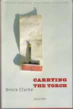 Carrying the Torch by Brock Clarke
